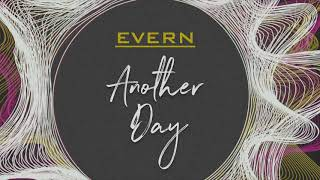 EVERN - Another Day