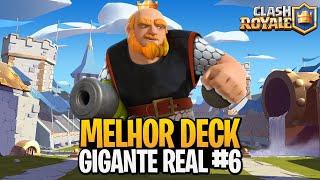 MELHOR DECK DE GIGANTE REAL DO CLASH ROYALE #6
