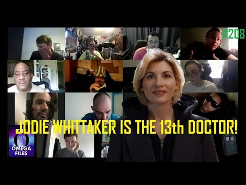 THE OMEGA FILES #208 - JODIE WHITTAKER IS THE 13th DOCTOR!