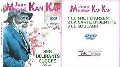 LES DELIRANTS SUCCES DE JEAN MICHEL KANKAN