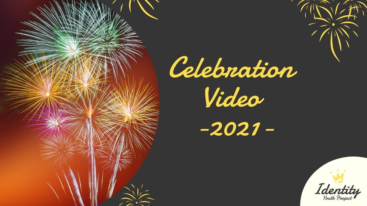 Celebration Video 2021