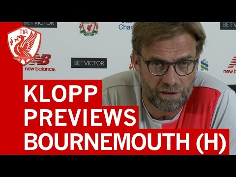 Jurgen Klopp Pre-Match Press Conference - Liverpool vs. Bournemouth