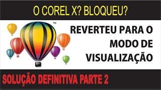 REATIVANDO COREL X6 / X7 NOVAMENTE PARTE 2 - 9/3/15 | 21/6/16 | 03/03/18