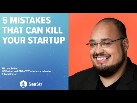 The 5 things that kill startups after their seed rounds with Michael Seibel, CEO of Y Combinator