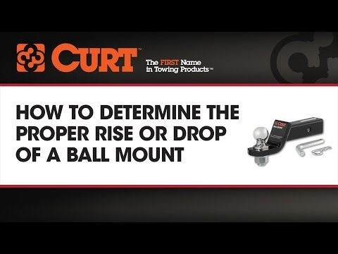 How to Determine the Proper Rise or Drop of a Ball Mount - CURT