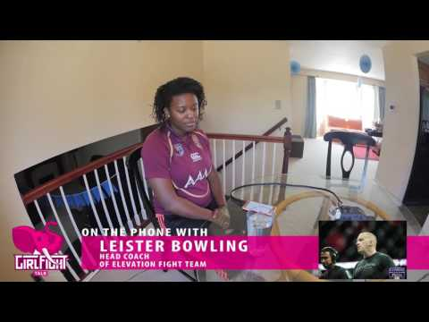 Girl Fight Talk: Episode 03 - Leister Bowling