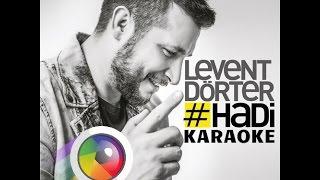 Levent Dörter ft. Simge Sağın - Hadi KARAOKE