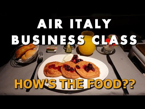 AIR ITALY BUSINESS CLASS - HOW GOOD IS THE FOOD?? - MXP - LAX