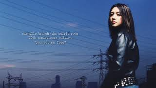 Michelle Branch - You Set Me Free (20th Anniversary Edition) [Official Audio]