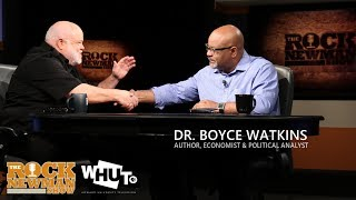 Dr. Boyce Watkins on The Rock Newman Show
