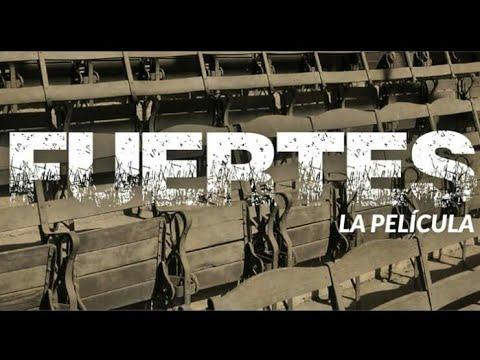 Download FUERTES LA PELÍCULA (TRAÍLER)