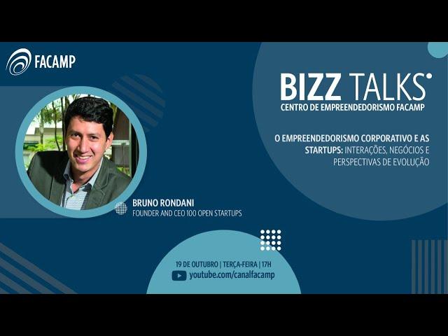 BIZZ Talks | O Empreendedorismo Corporativo e as Startups: interações, negócios e perspectivas