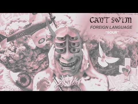"Can't Swim ""Sour (feat. Drew Dijoro)"" Mp3"