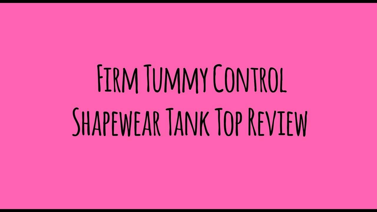 565ba846e4e7c Firm Tummy Control Shapewear Tank Top Review - YouTube