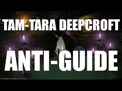 Tam-Tara Deepcroft Dungeon Anti-Guide [FFXIV Funny]