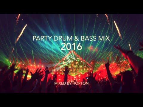 Party Drum & Bass Mix 2016