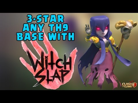 [NEW] WITCH SLAP ATTACK - CLASH OF CLANS 2017 - 3 STAR ANY TH9 BASE