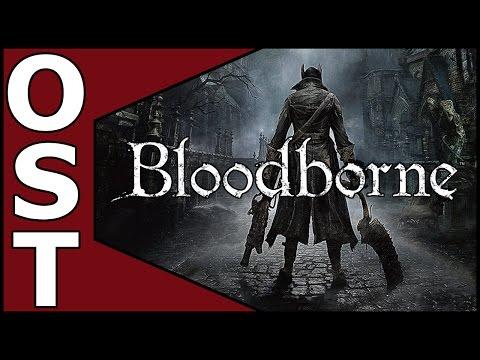 Bloodborne OST - Complete Original Soundtrack [HQ]