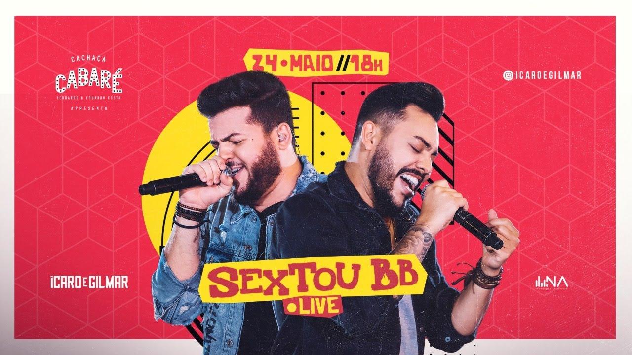 Download Ícaro e Gilmar - Live #SextouBB