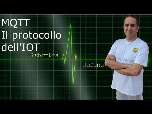 [IOT] - Introduzione al protocollo MQTT