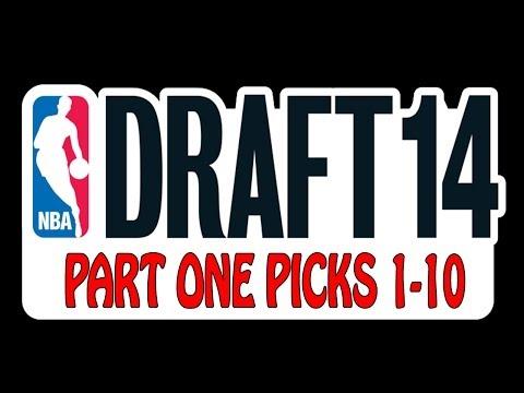 NBA Draft 2014 - First Round - Picks 1-10