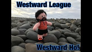 Westward League - Westward Ho!