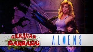 ALIENS (1990 Arcade) - Caravan Of Garbage
