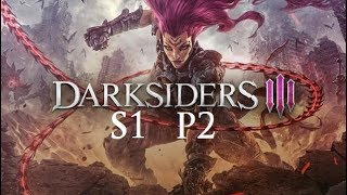 Let's Replay Darksiders 3 S2P1: The Black Horse Rides again