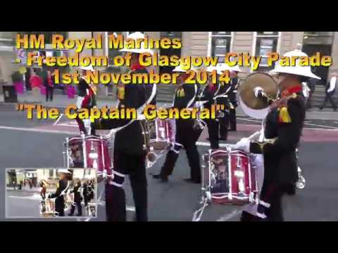 "HM Royal Marines Band - Freedom of Glasgow 2014 - ""The Captain General"""