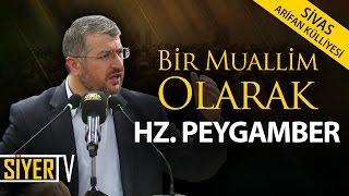 Bir Muallim Olarak Hz. Peygamber | Muhammed Emin Yıldırım (Arifan Külliyesi - Sivas)
