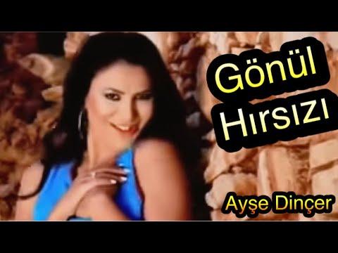 Ayşe Dinçer - Gönül Hırsızı (Official Video)