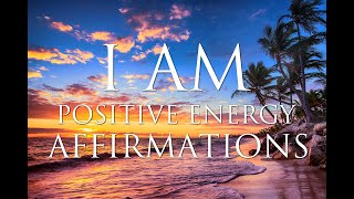 I AM Affirmations: Quick Boost of Confidence, Positive Energy & Happiness | 852Hz & 963Hz Meditation