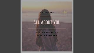 Скачать All About You Feat Sarkis Edwards