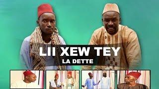 Lii Xew Tey - Episode 8 - La dette  - (VPW)