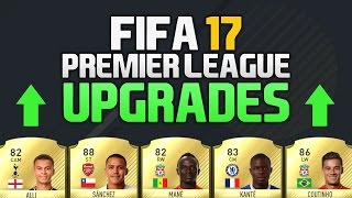 PREMIER LEAGUE UPGRADES?! (FIFA 17)