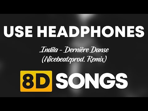 Indila - Dernière Danse (Nicebeatzprod. Remix) (8D AUDIO)