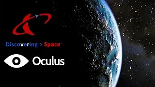 Discovering Space #1 - (Oculus DK2) You Feel It