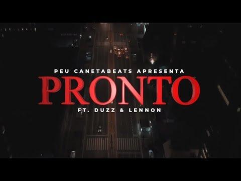 Peu Ft. Duzz & Lennon - Pronto (Video Oficial)