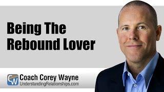 Being The Rebound Lover