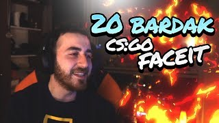 20 Bardak - CS:GO Faceit