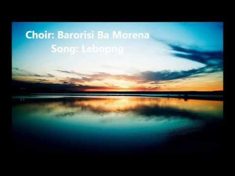 Barorisi Ba Morena- Lebopong