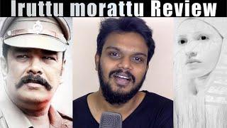 IRUTTU film Review | Arunodhayan