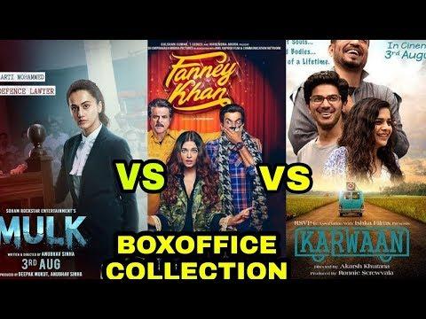 box-office-collection-|1st-day-|-karwaan-|-mulk-|-fanney-khan-|