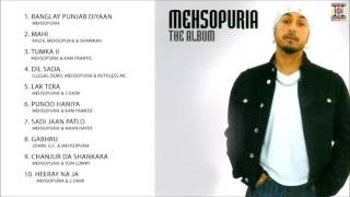 THE ALBUM - MEHSOPURIA - FULL SONGS JUKEBOX