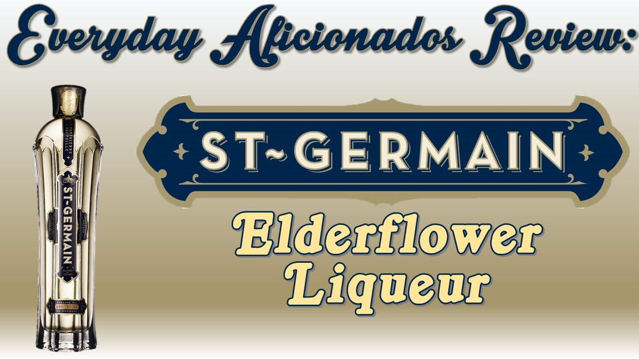 St. Germain Elderflower Liqueur Review - Everyday Aficionados ...