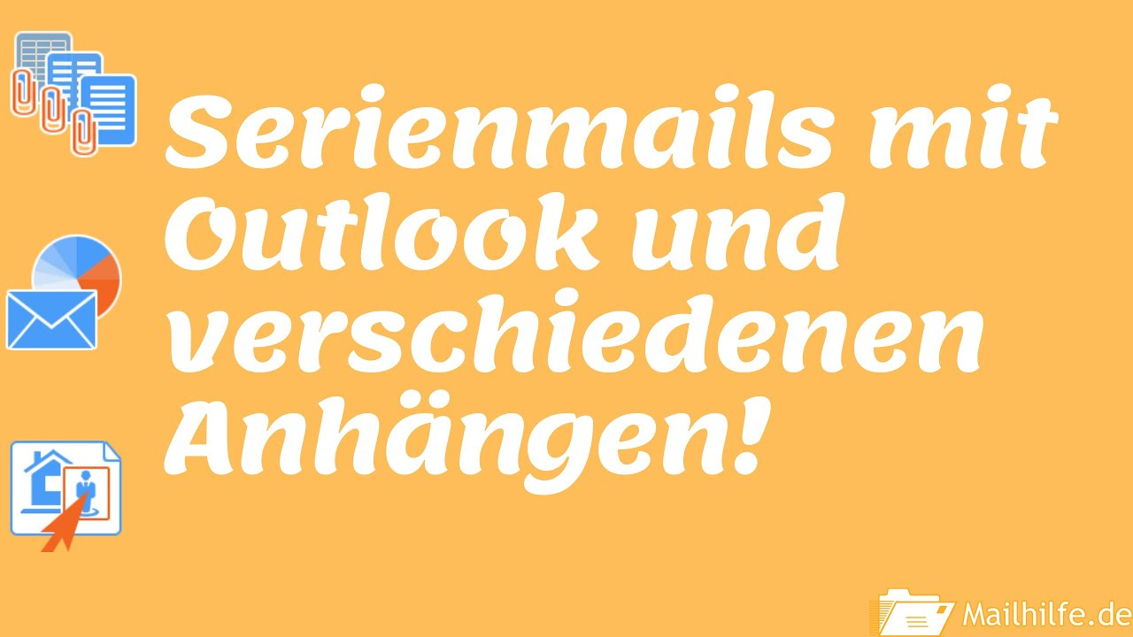 Serienmails Mit Anhang In Outlook Outlook Mailhilfe De