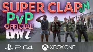 Super Clap PvP 🎒 DayZ Official Livonia 🎮 PS4 Xbox PC - Stream 245