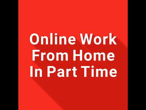 Online Work From Home In Part Time