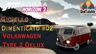 Forza Horizon 2 - Gameplay ITA - Xbox One #10 - Gioiello dimenticato Volkswagen Type 2 De Luxe