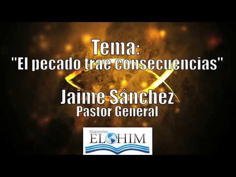 El pecado traé consecuencias -  Jaime Sánchez